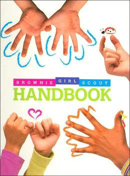 Brownie Girl Scout Handbook (Girl Scouts Series)