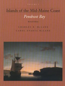 Islands of the Mid-Maine Coast Series: Penobscot Bay