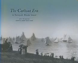 The Catboat Era in Newport, Rhode Island