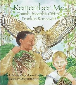 Remember Me, Mikwid Hamin: Tomah Joseph's Gift to Franklin Roosevelt