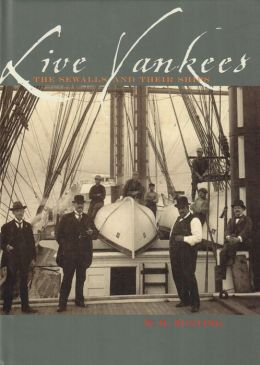 Live Yankees: The Sewalls and Their Ships