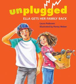 Unplugged: Ella Gets Her Family Back