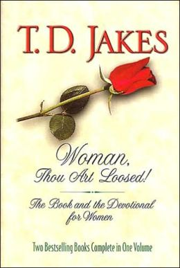 Woman, Thou Art Loosed!: The Book and the Devotional for Women