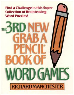 3rd New Grab A Pencil Book of Word Games