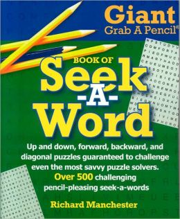 Giant Grab a Pencil Book of Seek-A-Word