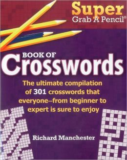 Super Grab A Pencil Book of Crosswords