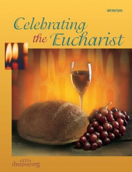 Celebrating the Eucharist