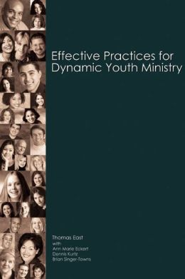 Effective Practices for Dynamic Youth Ministry