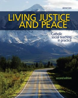 Living Justice and Peace (2008): Catholic Social Teaching in Practice