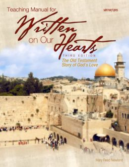 Teaching Manual for Written on Our Hearts (2009): The Old Testament Story of God's Love