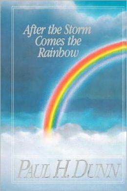After the Storm Comes the Rainbow