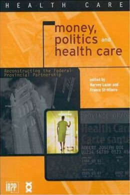 Money, Politics, and Health Care