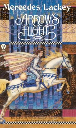 Arrow's Flight (Heralds of Valdemar Series #2)