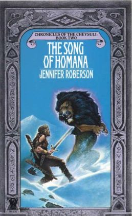 The Song of Homana (Cheysuli Series #2)