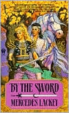 By the Sword (Kerowyn's Tale Series #1)