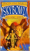 Skybowl (Dragon Star Series #3)
