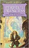 The Perfect Princess (Dragon Nimbus Series #2)