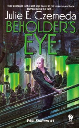 Beholder's Eye (Web Shifters Series #1)