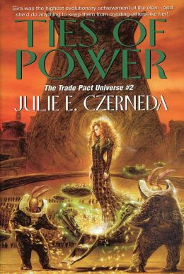Ties of Power (Trade Pact Universe Series #2)
