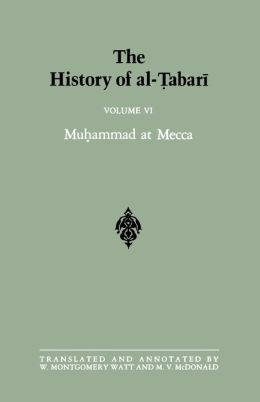 The History of Al-Tabari: Muhammad at Mecca