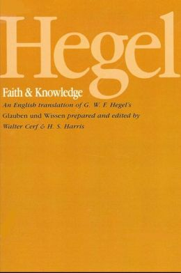 Faith and Knowledge: or, The Reflective Philosophy of Subjectivity