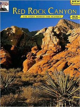 Nevada's Red Rock Canyon: The Story Behind the Scenery