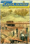 California Gold Country: Early Mining Days, The Story Behind the Scenery