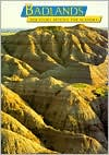 Badlands: The Story Behind the Scenery