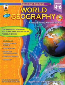 World Geography Grades 4-6: Where in the World Are You?