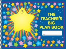 The Teacher's Big Plan Book: K-5