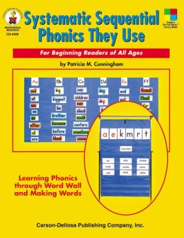 Systematic Sequential Phonics They Use: For Beginning Readers of all Ages