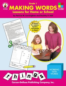 Making Words: Lessons for Home or School Grade 1