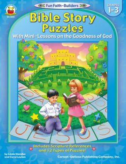 Bible Story Puzzles Grade 1-3: With Mini-Lessons on the Goodness of God