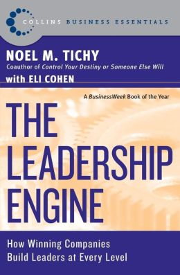 Leadership Engine: How Winning Companies Build Leaders at Every Level