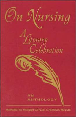 On Nursing: A Literary Celebration