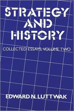 Strategy and History: Collected Essays, Volume Two