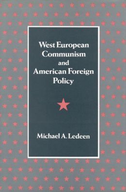 West European Communism and American Foreign Policy