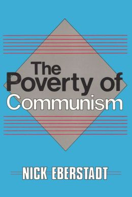 The Poverty of Communism