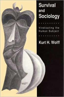 Survival and Sociology: Vindicating the Human Subject