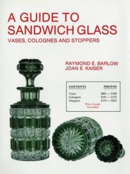 Guide to Sandwich Glass: Vases, Colognes and Stoppers