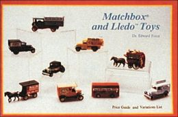Matchbox and Lledo Toys: Price Guide and Variations List