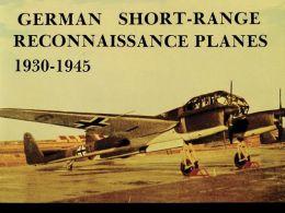 German Short Range Reconnaissance Planes, 1930-1945