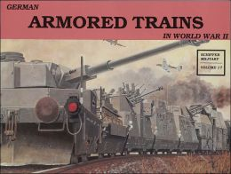 German Armored Trains in World War II