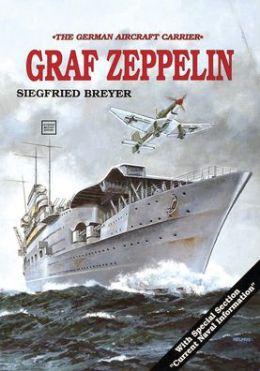 The Aircraft Carrier; Graf Zeppelin