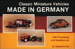 Classic Miniature Vehicles: Made in Germany