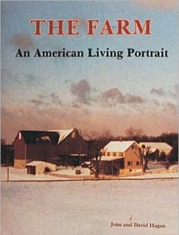 Farm: An American Living Portrait