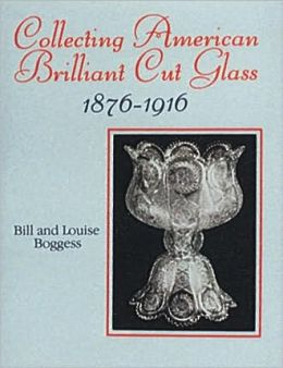 Collecting American Brilliant Cut Glass