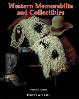 Western Memorabilia and Collectibles