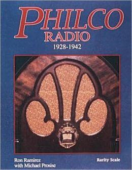Philco Radio: 1928-1942