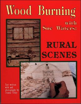 Wood Burning with Sue Waters: Rural Scenes